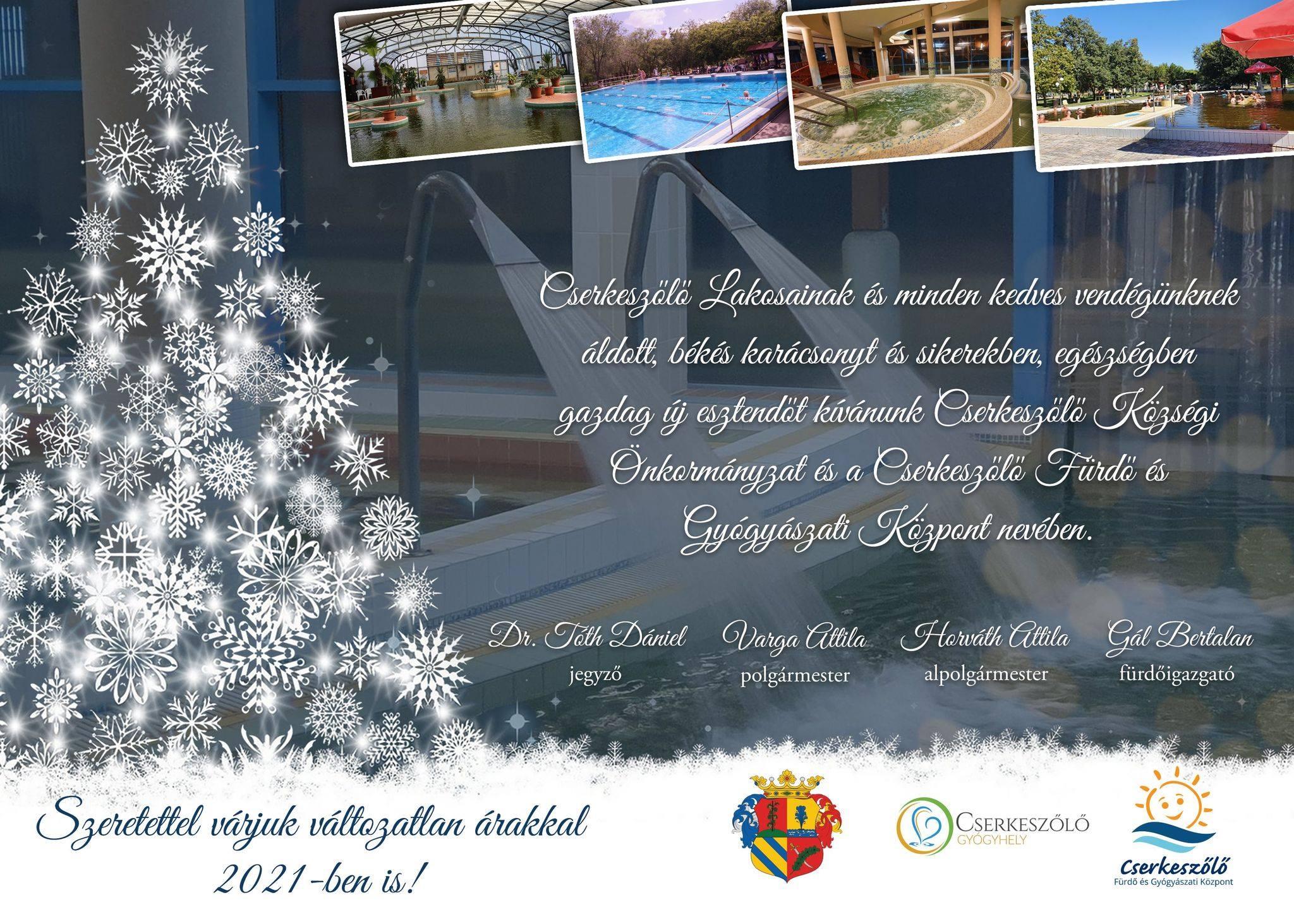 Cserkeszőlő Lakosainak és minden kedves vendégünknek áldott, békés karácsonyt és sikerekben, egészségben gazdag új esztendőt kívánunk!