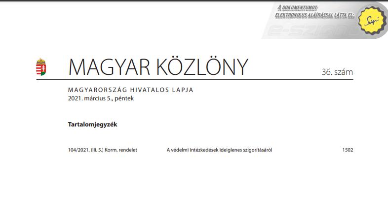 A 104/2021.(III.5.) Kormány rendelet a védelmi intézkedések ideiglenes szigorításáról